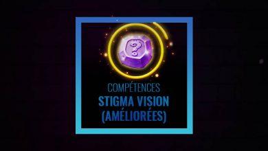 Photo of Combinaisons des Stigma vision (Améliorées)